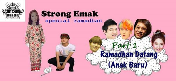 strong-emak-ramadhan-episode-1