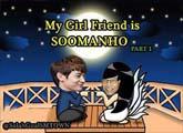My Girlfriend is soomanho